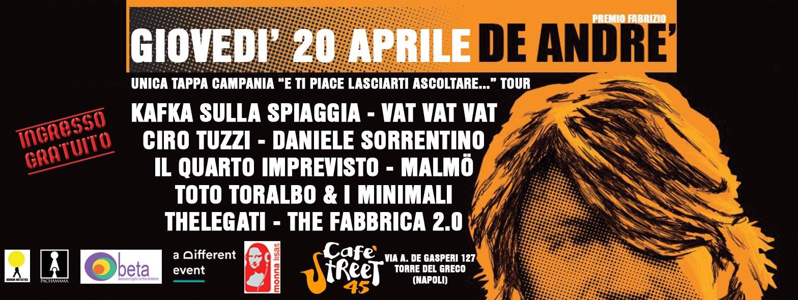 """20 Aprile 2017 -Unica tappa Campania Premio De Andrè """"E ti piace lasciarti ascoltare..."""" @ Cafè Street 45 (Torre del Greco-Na)"""
