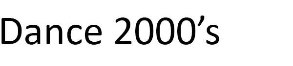 Dance 2000's
