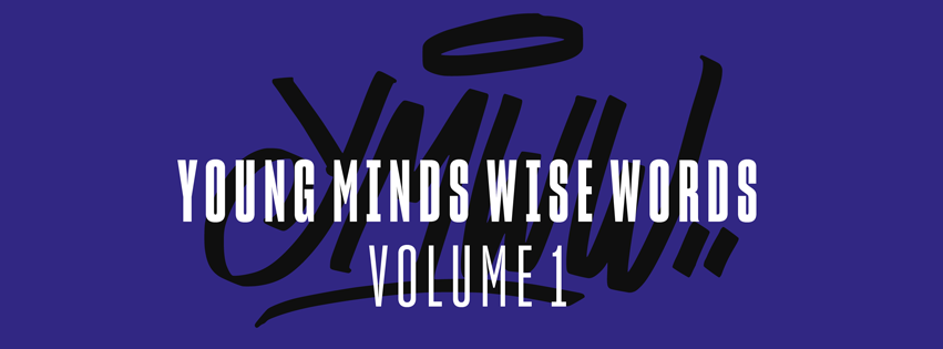 Young Minds Wise Words Volume 1 // con Tonico 70, Oni, Reddog, Boom Buzz, Shamantide, Idgaf, Shaone, Mastu Nzò, Op.rot, Dope One, Joe Litty.