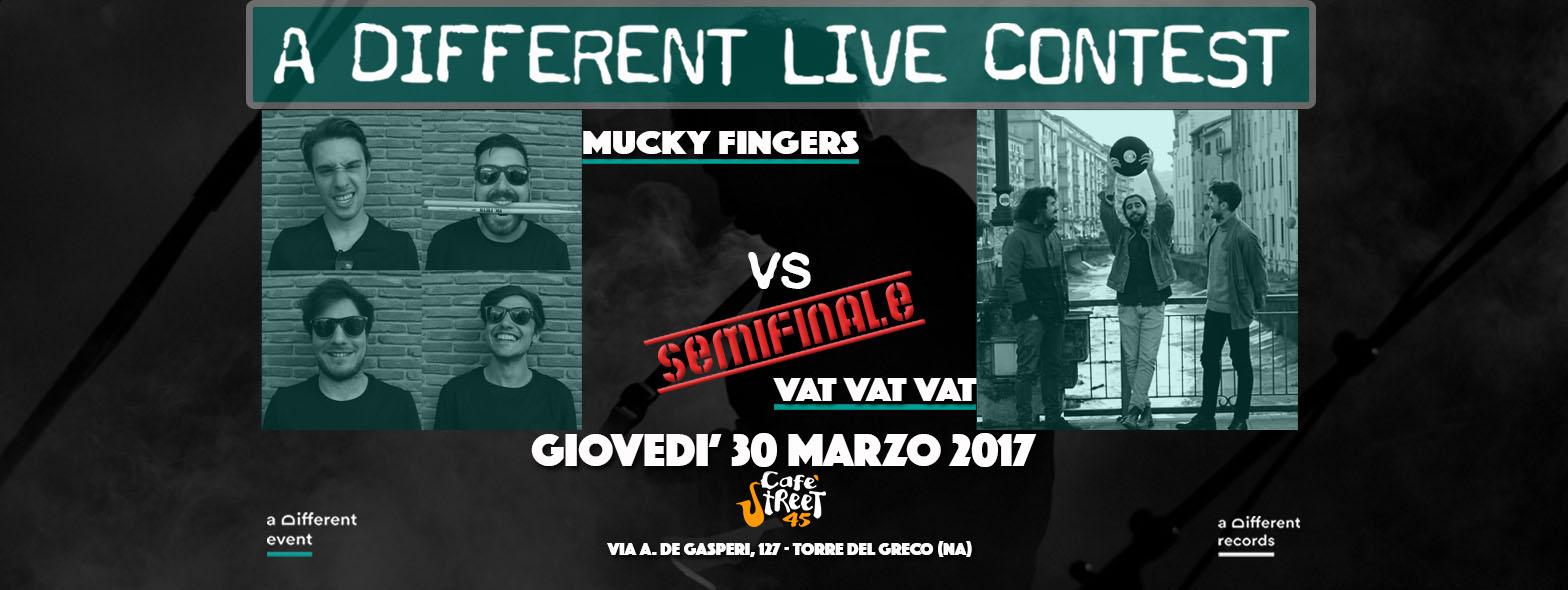 30-03 Mucky Fingers vs Vat Vat Vat - A Different Live Contest
