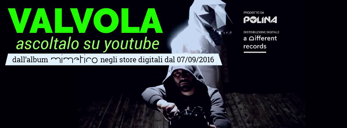 %22Valvola%22 secondo singolo estratto da %22Mimetico%22, il nuovo album dei POLINA disponibilie nei digital stores dal 7 SETTEMBRE 2016.