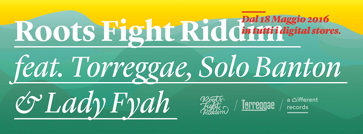 """Roots Fight è il nuovo riddim prodotto dai Torreggae! Dopo Digitup, che ancora oggi continua a riscuotere consensi a livello mondiale, i producers Alex D Prez e RedDog presentano """"Roots Fight riddim"""", terza produzione ufficiale marcata Torreggae. La release contiene i singoli """"Vac annanz"""" con i singers dei Torreggae RedDog & Boom Buzz e """"Roots Fight"""" con Solo Banton & Lady Fyah. Disponibile dal 18 Maggio 2016 in tutti i digital stores!"""