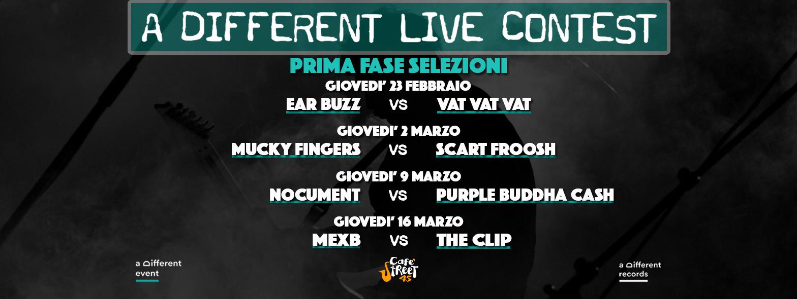 Prima fase di Selezioni A Different Live Contest @ Cafè Street 45 (Torre del Greco -Na)
