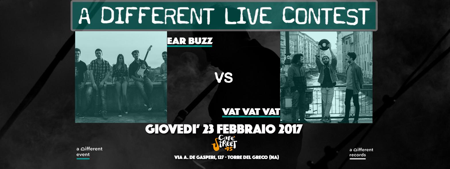 23-02 Ear Buzz vs Vat Vat Vat - A Different Live Contest