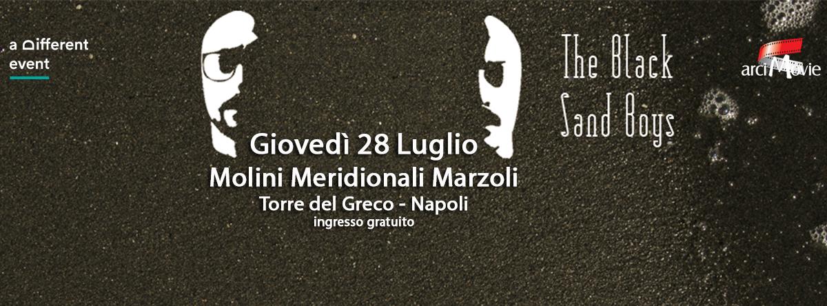 The Black Sand Boys - Giovedì 28 Luglio 2016 - Molini Marzoli (T.d.G.-Na) - Ingresso Gratuito