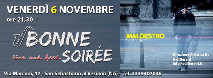 6/11/2015 MALDESTRO @ Bonne Soirée (S. Sebast. al Ves. -Na)