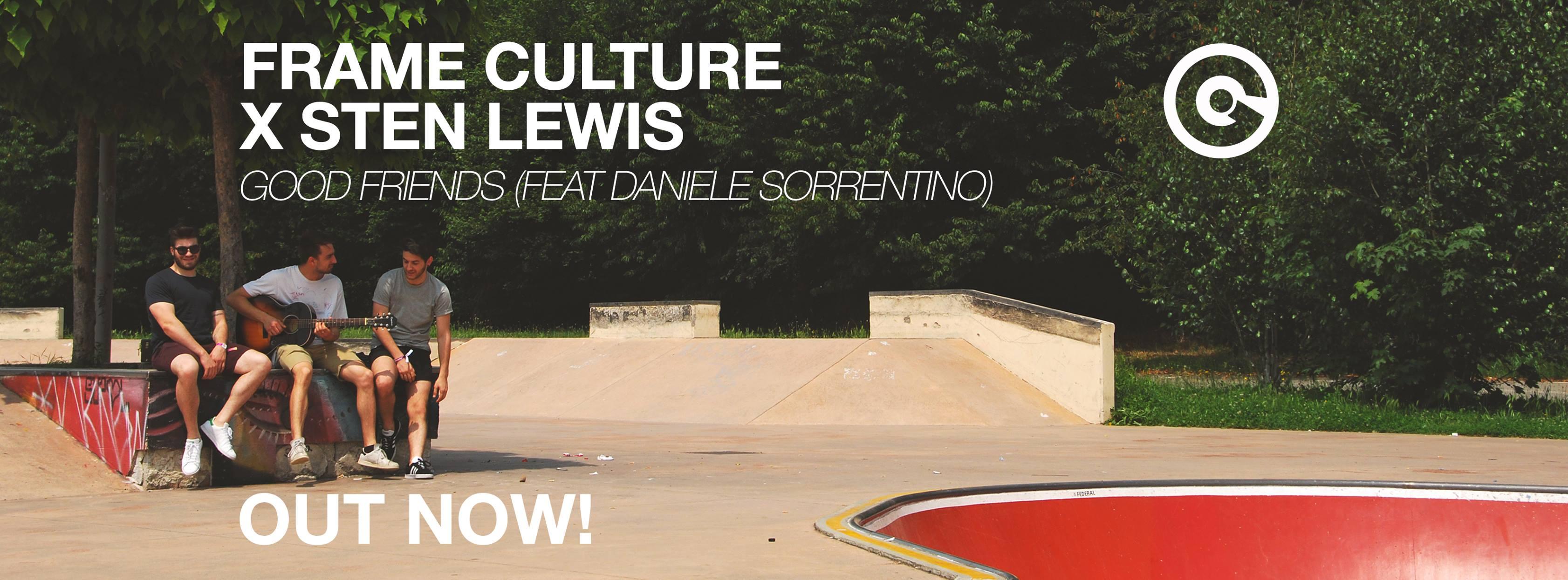 "Nuova collaborazione per Daniele Sorrentino: ""Good Friends"" ft. Frame Culture x Sten Lewis for EGO."