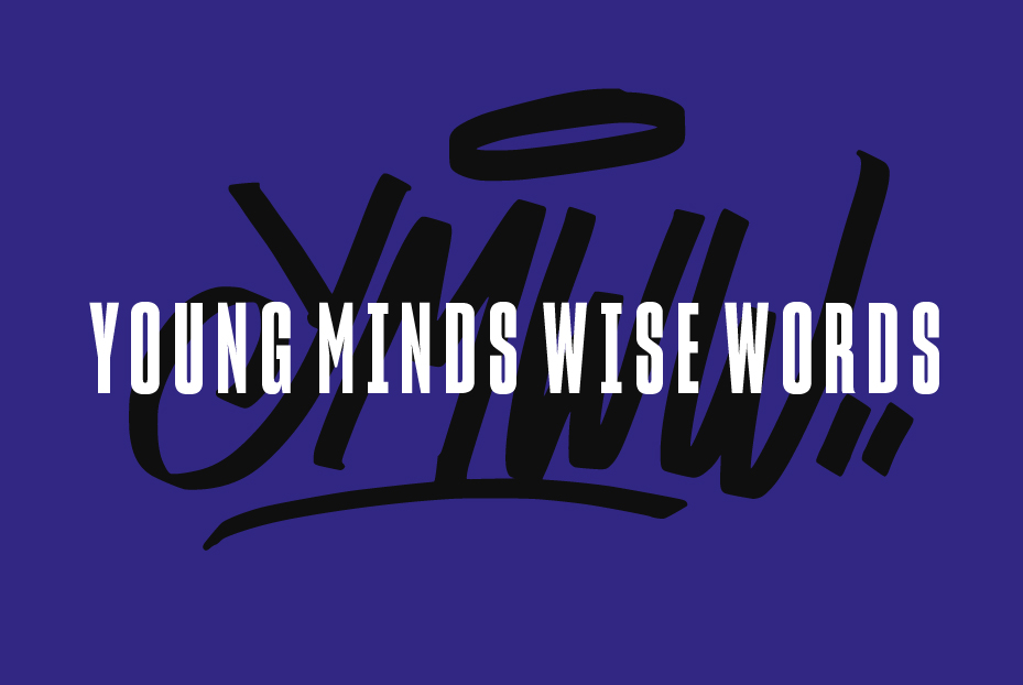 Young Minds Wise Words
