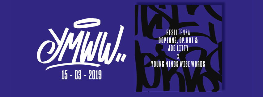15/03/2019 - Young Minds Wise Words with OP.ROT & Dope One su beat di Joe Litty - Resilienza - Video by Davide Orfeo / Collettivo Super8