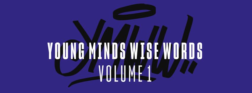 Young Minds Wise Words Volume 1 // con Tonico 70, Oni, Reddog, Boom Buzz, Shamantide, Idgaf, Shaone, Mastu Nzò, Op.rot, Dope One, Joe Litty.