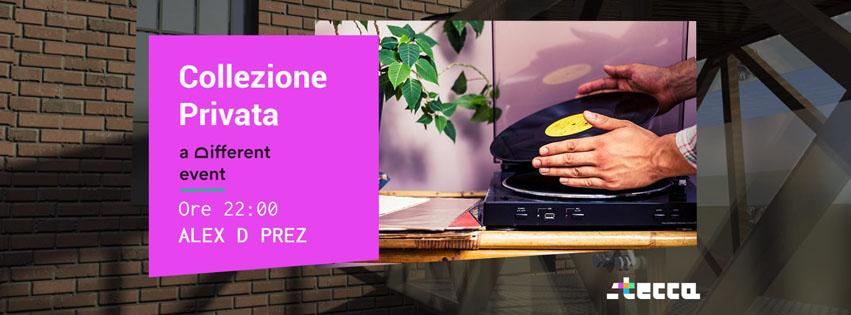 """a Different Event presenta """"Collezione Privata"""" @CoBar Stecca (Molini Meridionali Marzoli - Torre del Greco) - Giovedì 3 Ottobre **Alex D Prez**"""