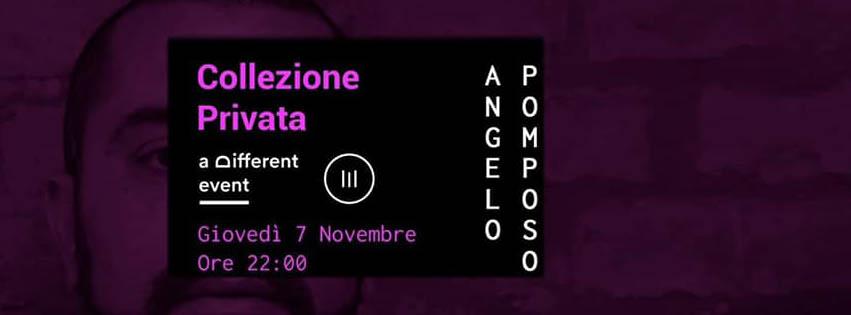 """a Different Event presenta """"Collezione Privata"""" @CoBar Stecca (Molini Meridionali Marzoli - Torre del Greco) - Giovedì 7 Novembre **Angelo Pomposo**"""