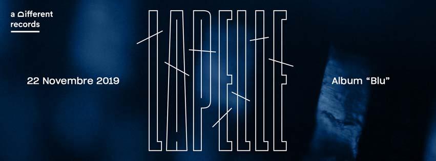 """22-11-2019 Fuori ovunque """"Blu"""" il primo album di Lapelle"""