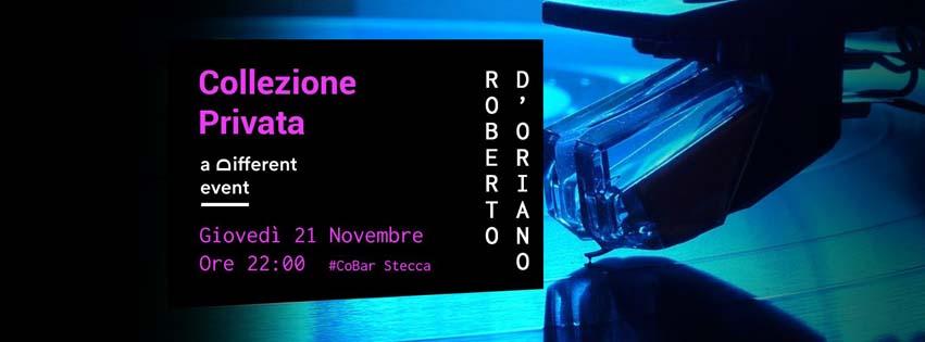 """a Different Event presenta """"Collezione Privata"""" @CoBar Stecca (Molini Meridionali Marzoli - Torre del Greco) - Giovedì 21 Novembre **Roberto D'Oriano**"""