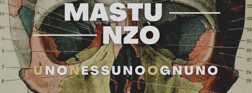 Mastu Nzò - Uno Nessuno Ognuno // in tutti i digital stores