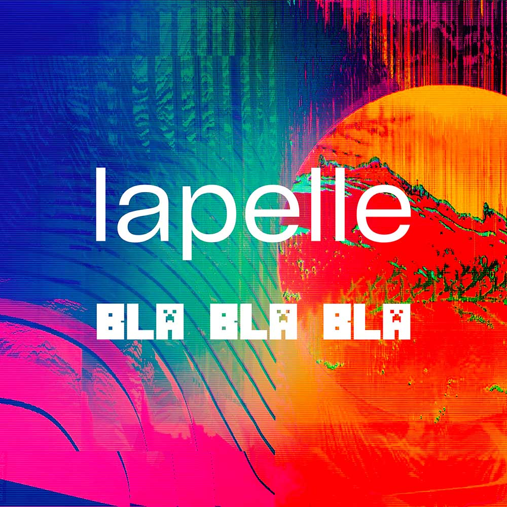 Lapelle - Bla Bla Bla